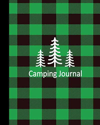 Camping Journal: Green buffalo plaid Camping log book,travel Log book,Family Memory journal, Keep track and Record Campground..Perfect Gift For Family and Camping Lover
