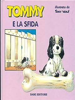 Tommy e la sfida (Le avventure di Teddy, Jumbo, Volpino,