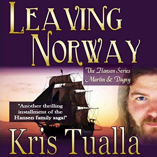 Leaving Norway Audiobook By Kris Tualla cover art