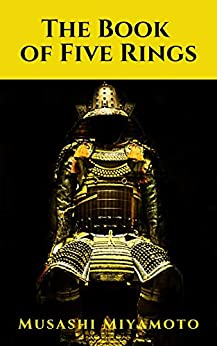 The Book of Five Ring-Original Edition(Annotated) by [Miyamoto Musashi]
