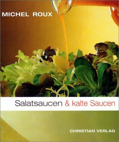 Salatsaucen & kalte Saucen