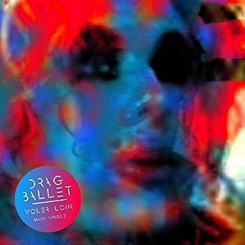 Voler Loin [Maxi Single]