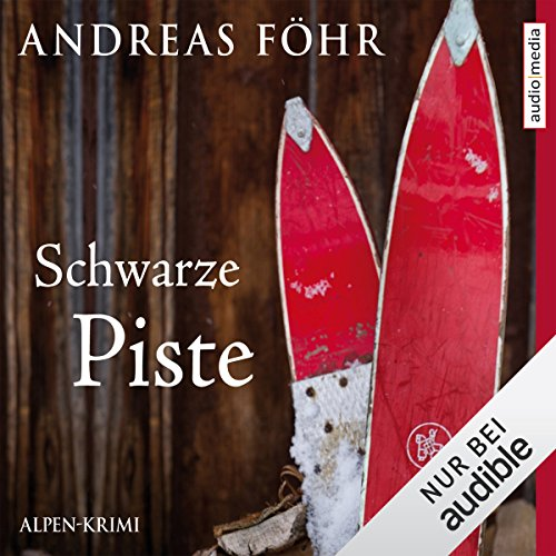 Schwarze Piste (Kommissar Wallner 4) audiobook cover art