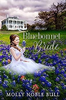 Bluebonnet Bride by [Molly Noble Bull]