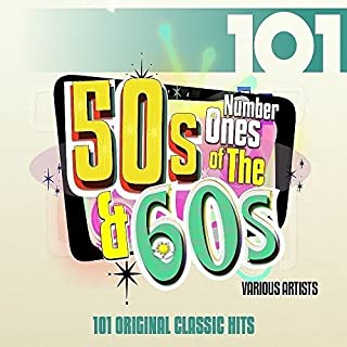 101 - Number 1s Of The 50s & 60s / Various