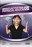 Great Activities for Physical Education: Grades K-2