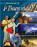 ¡Buen viaje! Level 3, Student Edition (GLENCOE SPANISH) (Spanish Edition)