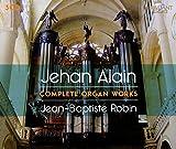 Jehan Alain: Complete Organ Works