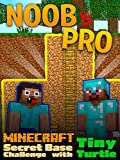 Clip: Noob vs. Pro Minecraft Secret Base Challenge with Tiny Turtle