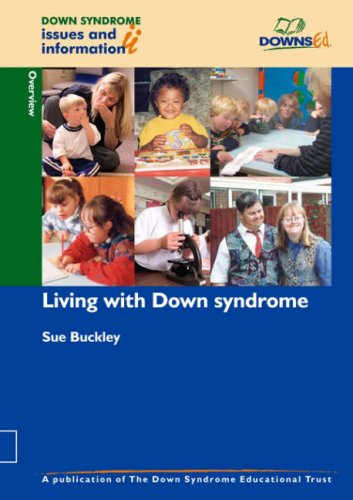 Living with Down Syndrome (Down Syndrome Issues & Information) (Pt. 1)