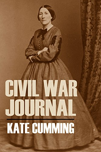 Kate Cumming's Civil War Journal (Abridged, Annotated) (English Edition)