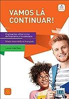 Vamos la Continuar!: Livro B1-C1 - Explicaco`es e Exercicios de Gramatic