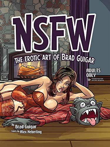 NSFW: The Erotic Art of Brad Guigar