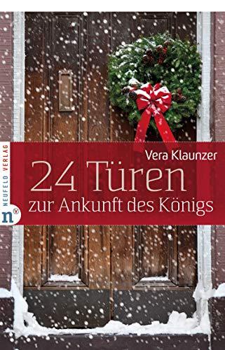 24 Türen zur Ankunft des Königs (Adventskalenderbuch)