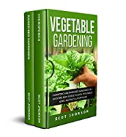 VEGETABLE GARDENING: Hydroponics and Raised Bed Gardening 2 in 1. Gardening Book Bundle to Grow Vegetables, Herbs, and Fruit All-Year-Round Front Cover