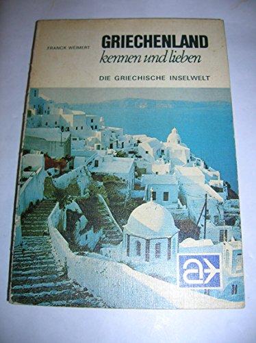 Griechenland kenne und lieben - bk776