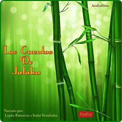 Los cuentos de Jataka [Jataka Tales] audiobook cover art