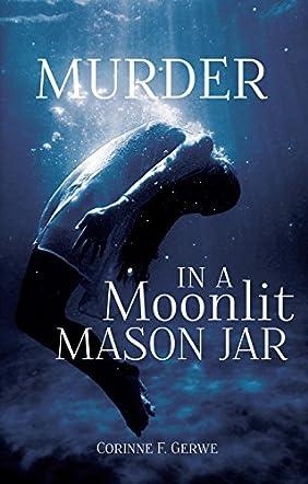 Murder in a Moonlit Mason Jar