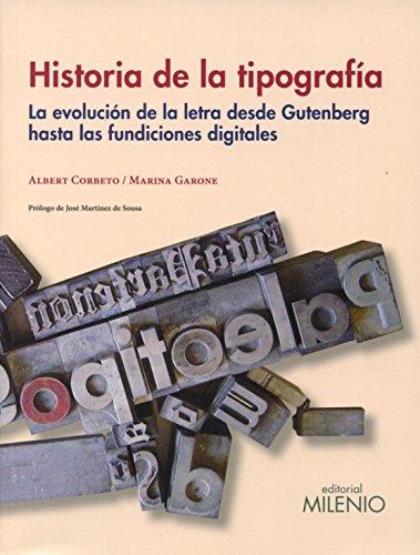 Historia de la tipografía: La evolución de la letra desde Gutenberg hasta las fundiciones digitales: 96 (Varia)