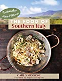 The Food of Southern Italy: (New Edition)