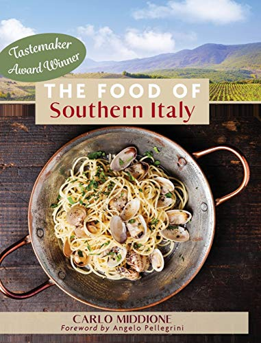 The Food of Southern Italy: (New Edition) ~ TOP Books