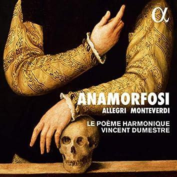 Allegri & Monteverdi: Anamorfosi