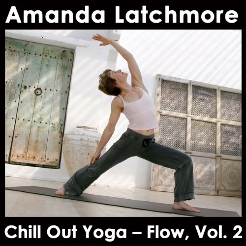 Chill Out Yoga - Flow, Vol. 2 audiobook cover art