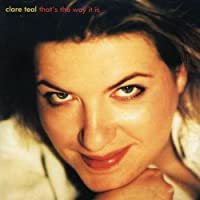 That's the Way It Is by Clare Teal (2001-06-18)