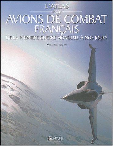 L'atlas des avions de combat français