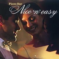 Piano Bar: Nice 'n' Easy