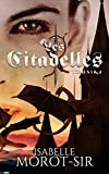 Les Citadelles: Tomes 1 & 2 (French Edition)