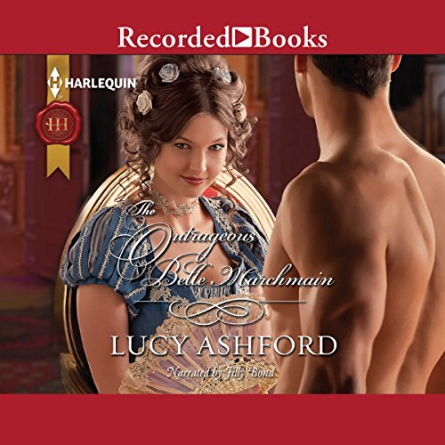 The Outrageous Belle Marchmain audiobook cover art