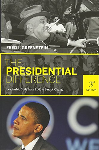 The Presidential Difference: Leadership Style from FDR to...
