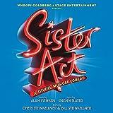 Sister Act: A Divine Musical Comedy (Original London Cast Recording)