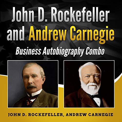 John D. Rockefeller and Andrew Carnegie audiobook cover art