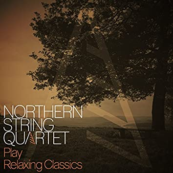 Northern String Quartet Play Relaxing Classics