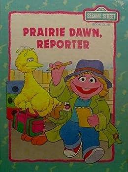 Prairie Dawn, Reporter - Book  of the Sesame Street Book Club