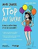 Mon cahier Stop au sucre - Format Kindle - 4,99 €