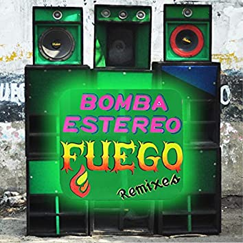 Mantenlo Prendido (Fuego Remixes)