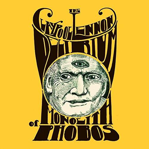 Monolith Of Phobos by The Claypool Lennon Delirium
