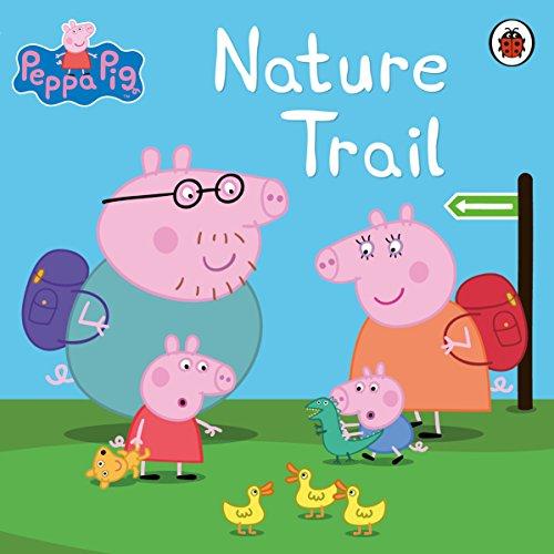 Peppa Pig: Nature Trail (English Edition)