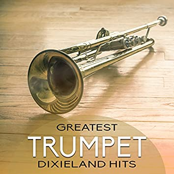 Greatest Trumpet Dixieland Hits: Golden Jazz Trumpet, Soothing Background Music, Easy Listening, Total Relaxation