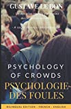 PSYCHOLOGIE DES FOULES / Psychology of Crowds (Bilingual French-English Edition) Bilingual French-English Edition - Independently published - 08/05/2017