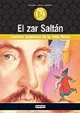 El Zar Saltán. Cuentos populares de la vieja Rusia: Cuentos populares de la vieja Rusia. (Biblioteca universal. Clásicos en versión integra)