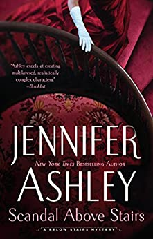Scandal Above Stairs (A Below Stairs Mystery Book 2) by [Jennifer Ashley]