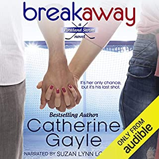 Breakaway     Portland Storm, Volume 1              By:                                                                                                                                 Catherine Gayle                               Narrated by:                                                                                                                                 Suzan Lynn Lorraine                      Length: 8 hrs and 37 mins     3 ratings     Overall 4.0
