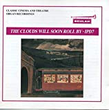 The Clouds Will Soon Roll By: Classic Cinema and Theatre Organ Recordings