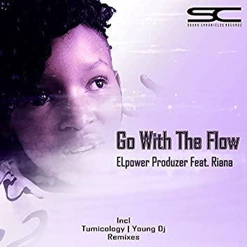 Go With The Flow(Incl. Remixes)