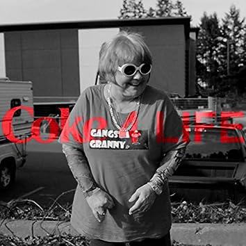 Coke 4 Life (feat. Gangsta Granny)