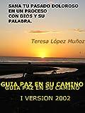 SANIDAD INTERIOR.: PAZ EN SU CAMINO (Spanish Edition)